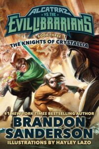 "Cover of ""Alcatraz Versus the Knights of Crystallia."""
